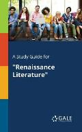 A Study Guide for Renaissance Literature