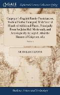 Culpeper's English Family Physician; Or, Medical Herbal Enlarged, with Several Hundred Additional Plants, Principally from Sir John Hill. Medicinally