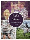 Life's Mosaic 2.0