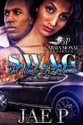 S.W.A.G (She Wants A Gentlemen)