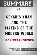 Summary of Genghis Khan and the Making of the Modern World by Jack Weatherford: Conversation Starters
