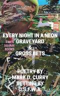 Times Square Books #9: Every Night in a Neon Graveyard