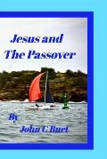 Jesus and the Passover.