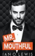 Mr. Mouthful