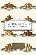 Eat Drink & Be Merry Poems about Food & Drink