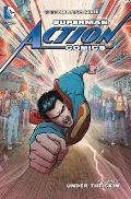 Superman Action Comics Volume 7 The New 52