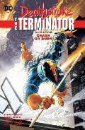 Deathstroke, the Terminator Vol. 4: Crash or Burn