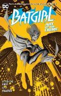 Batgirl Volume 5 Art of the Crime