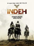 Indeh A Story of the Apache Wars