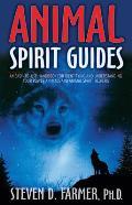 Animal Spirit Guides An Easy To Use Handbook for Identifying & Understanding Your Power Animals & Animal Spirit Helpers
