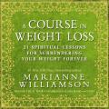 Spirituality of Weight Loss 4 CD Cracking the Code of Compulsive Behavior