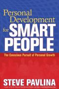 Personal Development for Smart People The Conscious Pursuit of Personal Growth