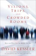 Visions Trips & Crowded Rooms