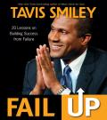Fail Up 20 Lessons on Building Success from Failure