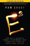 E Squared Nine Do It Yourself Energy Experiments That Prove Your Thoughts Create Your Reality