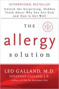 Allergy Solution Unlock the Surprising Hidden Truth about Why You Are Sick & How to Get Well