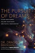 The Pursuit of Dreams