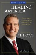 Healing America: How a Simple Practice Can Help Us Recapture the American Spirit (Revised)