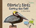Olivias Birds Saving the Gulf