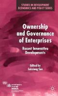 Ownership and Governance of Enterprises: Recent Innovative Developments