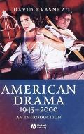 American Drama 1945 - 2000: An Introduction