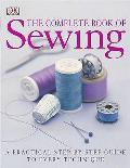 Complete Book of Sewing a Practical Step by Step to Every Technique