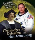 Christopher Columbus and Neil Armstrong