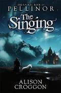 Singing: the Fourth Book of Pellinor