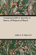 Commonwealth or Anarchy (a Survey of Projects of Peace)