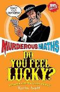 Do You Feel Lucky?