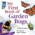 Rspb My First Book of Garden Bugs