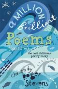Million Brilliant Poems: a Collection of the Very Best Children's Poetry Today