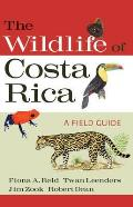 Wildlife of Costa Rica: a Field Guide