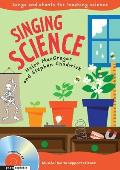 Singing Science: Songs and Chants for Teaching Science
