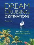 Dream Cruising Destinations