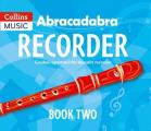 Abracadabra Recorder Book 2 (Pupil's Book): 23 Graded Songs and Tunes