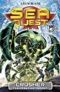 Sea Quest: Crusher the Creeping Terror: Book 7