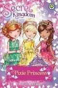 Secret Kingdom: Pixie Princess