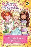 Secret Kingdom: Candy Cove Pirates