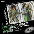 The Virgin in the Ice: A Brother Cadfael Mystery