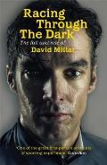 Racing Through the Dark The Fall & Rise of David Millar