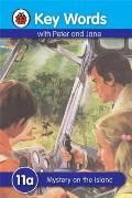 Key Words with Peter and Jane #11 Mystery on the Island a Series