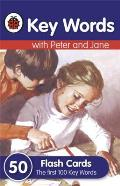 Key Words: Flash Cards: Peter and Jane