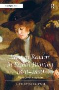 Women Readers in French Painting 1870 1890: A Space for the Imagination
