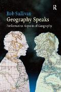 Geography Speaks: Performative Aspects of Geography