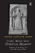 John Moschos' Spiritual Meadow: Authority and Autonomy at the End of the Antique World