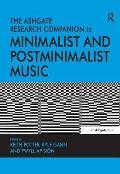 Ashgate Research Companion To Minimalist and Postminimalist Music