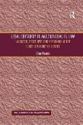 Legal Certainty in Multilingual Eu Law: Language, Discourse and Reasoning At the European Court of Justice