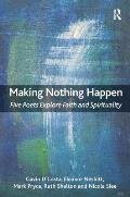 Making Nothing Happen: Five Poets Explore Faith and Spirituality