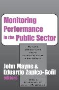 Monitoring Performance in the Public Sector: Future Directions from International Experience